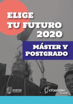 Elije tu futuro 2020<br/> Máster y postgrado