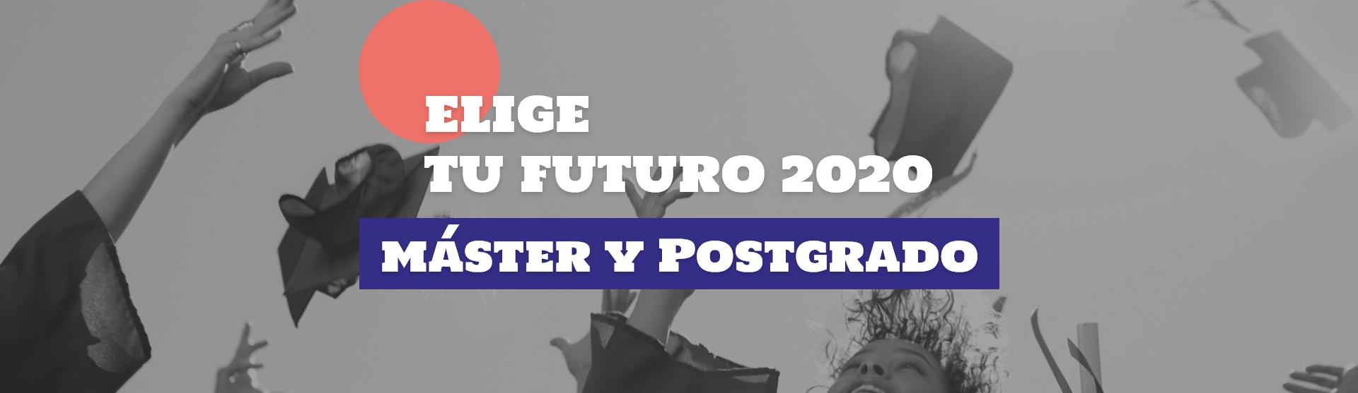 ELIGE TU FUTURO 2020 - POSTGRADO